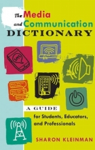 Sharon Kleinman The Media and Communication Dictionary
