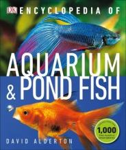 Alderton, David Encyclopedia of Aquarium and Pond Fish