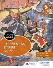 Riley, Michael OCR GCSE History SHP: The Mughal Empire 1526-1707