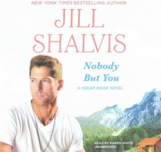 Shalvis, Jill Nobody but You