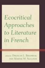 Ecocritical Approaches to Literature in French