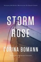 Corina Bomann, Storm Rose