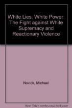 Novick, Michael White Lies, White Power