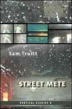 Truitt, Sam Street Mete