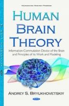 Andrey S. Bryukhovetskiy Human Brain Theory