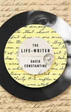 Constantine, David The Life-Writer