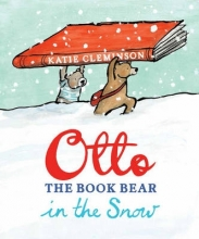 Cleminson, Katie Otto the Book Bear in the Snow