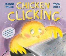 Willis, Jeanne Chicken Clicking