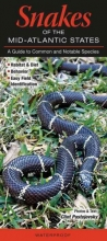 Quick Reference Publishing Snakes of the Mid-Atlantic