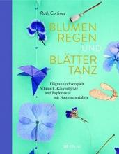 Cortinas, Ruth Blumenregen und Blättertanz