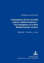 L`émergence d`une nouvelle culture méditerranéenne. The Emergence of a New Mediterranean Culture