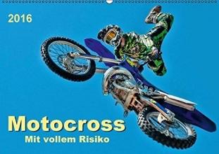 Roder, Peter Motocross - mit vollem Risiko (Wandkalender 2016 DIN A2 quer)