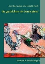 kapaulke, paul Die Gedichte des Herrn Plunz