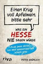 Grünlich, Peter Was ein Hesse nie sagen würde