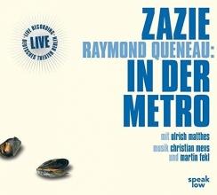 Queneau, Raymond Zazie in der Metro