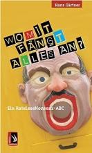 Gaertner, Hans Womit fängt alles an?