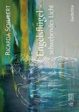 Schubert, Ricarda Engelsflügel - schwebendes Licht