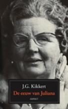 J.G. Kikkert , De eeuw van Juliana