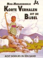 M.  Lashbrook Mini-meeleesboekje Korte verhalen uit de bijbel
