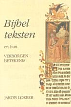 J. Lorber , Bijbelteksten en hun verborgen betekenis