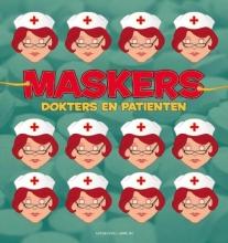 Maskers, Dokters en Patienten