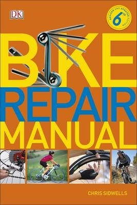 Chris Sidwells,Bike Repair Manual