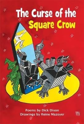 Dick Dixon,The Curse of the Square Crow