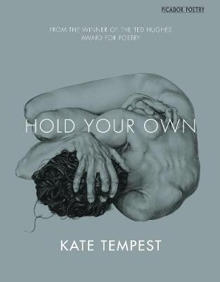Kae Tempest,Hold Your Own