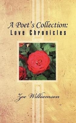 Zoe Williamson,A Poet`s Collection