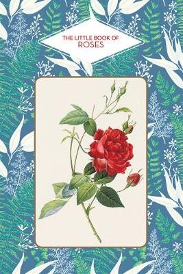 Beauvais, Michel,The Little Book of Roses