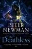 Peter Newman, Deathless