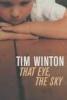 Tim Winton, That Eye, the Sky