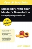 John Biggam, Succeeding with your Master`s Dissertation: A Step-by-Step Handbook