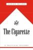 <b>Sarah Milov</b>,The Cigarette