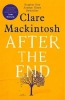 <b>Mackintosh Clare</b>,After the End