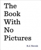 Novak, B. J., The Book with No Pictures
