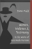 Miles, Diana, Women, Violence, and Testimony in the Works of Zora Neale Hurston