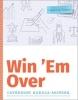 Catherine Hakala-Ausperk, Win `Em Over