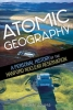 Adams, Melvin R., Atomic Geography