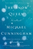 Michael Cunningham, Snow Queen