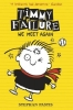 Pastis Stephan, Timmy Failure 3