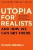 Bregman Rutger, ,Utopia for Realists