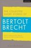 Brecht, Bertolt, Collected Short Stories of Bertolt Brecht