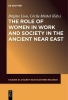 , The Role of Women in Work and Society in the Ancient Near East