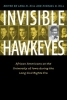 , Invisible Hawkeyes