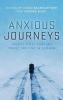 Baumgartner, Karin, Anxious Journeys