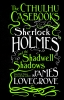 Lovegrove James, Cthulhu Casebooks Sherlock Holmes and the Shadwell Shadows
