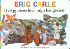 Eric Carle, Heb jij misschien mijn kat gezien ?