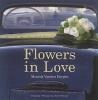 <b>Moniek Vanden Berghe</b>,Flowers in love