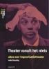 A. Besseling, Theater vanuit het niets